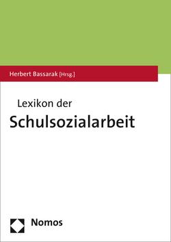 Lexikon der Schulsozialarbeit von Bassarak,  Herbert