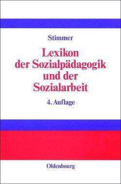 Lexikon der Sozialpädagogik und der Sozialarbeit von Boogaart,  Hilde van den, Rosenhagen,  Günter, Stimmer,  Franz