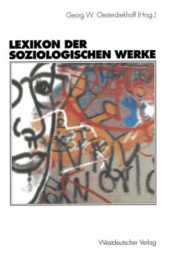 Lexikon der soziologischen Werke von Oesterdiekhoff,  Georg W.