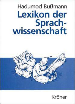 Lexikon der Sprachwissenschaft von Bußmann,  Hadumod, Lauffer,  Hartmut