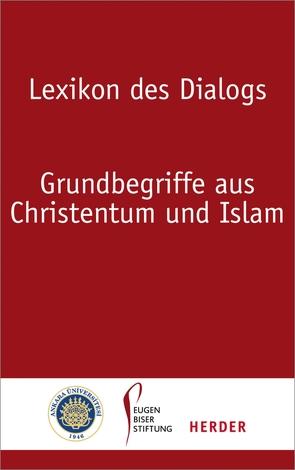 Lexikon des Dialogs von Albayrak,  Halis, Antes,  Peter, Heinzmann,  Richard, Selcuk,  Mualla, Thurner,  Martin