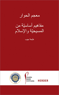Lexikon des Dialogs – Arabisch von Albayrak,  Halis, Antes,  Peter, Heinzmann,  Richard, Selcuk,  Mualla, Thurner,  Martin
