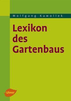 Lexikon des Gartenbaus von Kawollek,  Wolfgang