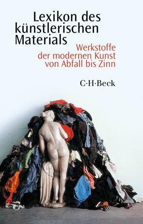 Lexikon des künstlerischen Materials von Hackenschmidt,  Sebastian, Rübel,  Dietmar, Wagner,  Monika