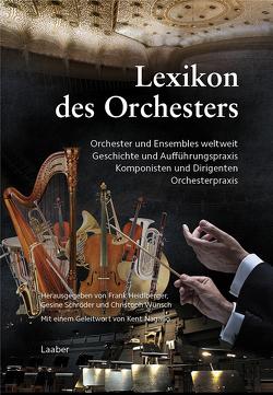 Lexikon des Orchesters von Heidlberger,  Frank, Schröder,  Gesine, Wünsch,  Christoph
