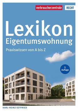 Lexikon Eigentumswohnung von Seyfried,  Karl Heinz