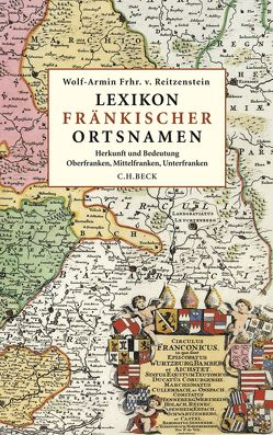 Lexikon fränkischer Ortsnamen von Reitzenstein,  Wolf-Armin Freiherr von
