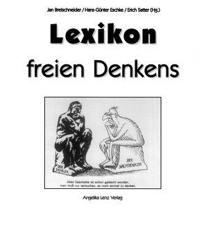 Lexikon freien Denkens von Satter,  Erich