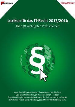Lexikon für das IT-Recht 2013/2014. Die 130 wichtigsten Praxisthemen von Bruggmann,  Thomas, Ehmann,  Eugen, Feil,  Thomas, Kropp,  Renate