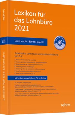 Lexikon für das Lohnbüro 2021 von Plenker,  Jürgen, Schaffhausen,  Heinz-Willi, Schönfeld,  Wolfgang