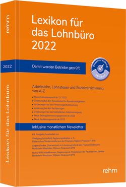 Lexikon für das Lohnbüro 2022 von Plenker,  Jürgen, Schaffhausen,  Heinz-Willi, Schönfeld,  Wolfgang