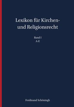 Lexikon für Kirchen- und Religionsrecht von de Wall,  Heinrich, Droege,  Michael, Hallermann,  Heribert, Meckel,  Thomas