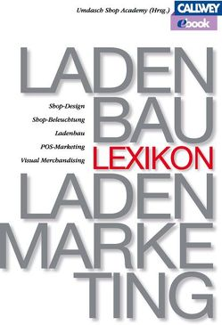 Lexikon für Ladenbau und Ladenmarketing – eBook von Umdasch Shop Academy
