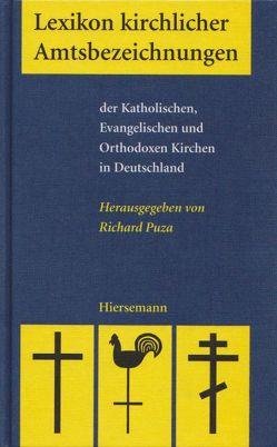 Lexikon kirchlicher Amtsbezeichnungen von Puza,  Richard
