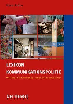 Lexikon Kommunikationspolitik Paket (Buch und CD-ROM) von Brüne,  Klaus