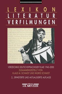 Lexikon Literaturverfilmungen von Schmidt,  Ingrid, Schmidt,  Klaus M.
