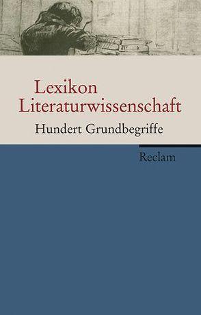 Lexikon Literaturwissenschaft von Lauer,  Gerhard, Ruhrberg,  Christine