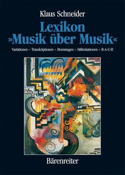 """Lexikon """"Musik über Musik"""" von Schneider,  Klaus"""