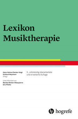 Lexikon Musiktherapie von Decker-Voigt,  Hans-Helmut, Weymann,  Eckhard