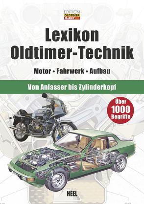Lexikon Oldtimer-Technik von Edition Oldtimer Markt, Edition Oldtimer Markt (Sonstiger Urheber)
