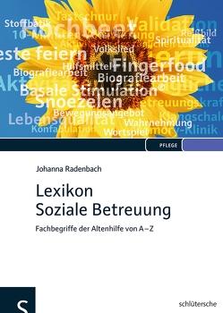 Lexikon Soziale Betreuung von Radenbach,  Johanna