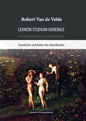Lexikon Studium Generale von Van de Velde,  Robert