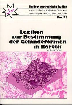 Lexikon zur Bestimmung der Geländeformen in Karten von Hofmeister,  Burkhard, Schulz,  Georg, Voss,  Frithjof