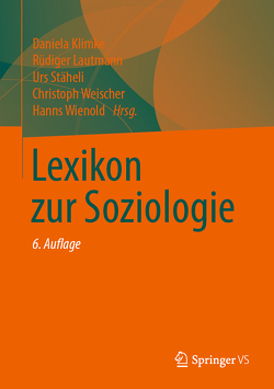 Lexikon zur Soziologie von Klimke,  Daniela, Lautmann,  Rüdiger, Staeheli,  Urs, Weischer,  Christoph, Wienold,  Hanns