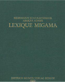 Lexique Migama von Adams,  Abakar, Bouquiaux,  Luc, Jungraithmayr,  Herrmann, Möhlig,  W J