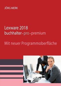 Lexware 2018 buchhalter pro premium von Merk,  Jörg
