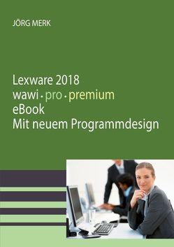 Lexware 2018 warenwirtschaft pro premium von Merk,  Jörg