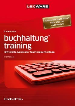 Lexware buchhaltung® training von Thomsen,  Iris