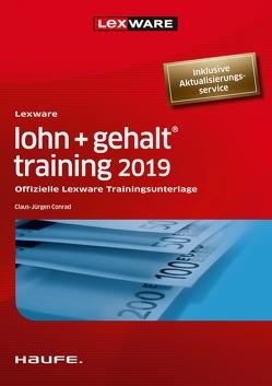 Lexware lohn+gehalt® training 2019 von Conrad,  Claus-Jürgen
