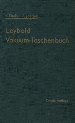 Leybold Vakuum-Taschenbuch von Diels,  Kurt, Jaeckel,  Rudolf