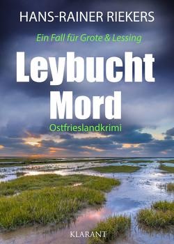 Leybuchtmord. Ostfrieslandkrimi von Riekers,  Hans-Rainer