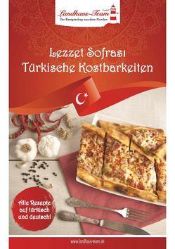 Lezzet Sofrası – Türkische Kostbarkeiten von Hür,  Feride