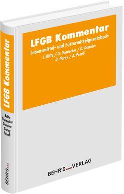 LFGB Kommentar von Bülte,  Prof. Dr. Jens, Dannecker,  Prof. Dr. Gerhard, Domeier,  Dr. Danja, Gorny,  Dietrich, Preuß,  Dr. Axel