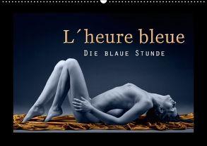 L´heure bleu – Die blaue Stunde (Wandkalender 2018 DIN A2 quer) von Hähnel,  Christoph