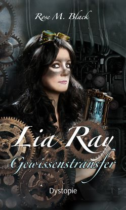 Lia Ray Gewissenstransfer von Black,  Rose M.