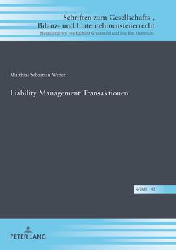 Liability Management Transaktionen von Weber,  Matthias Sebastian