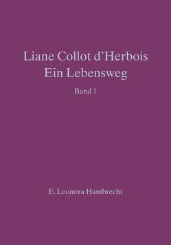 Liane Collot d'Herbois – Ein Lebensweg I von Hambrecht,  E Leonora
