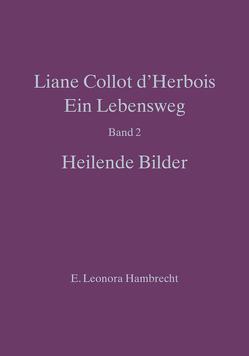 Liane Collot d'Herbois – Ein Lebensweg II von Hambrecht,  E Leonora