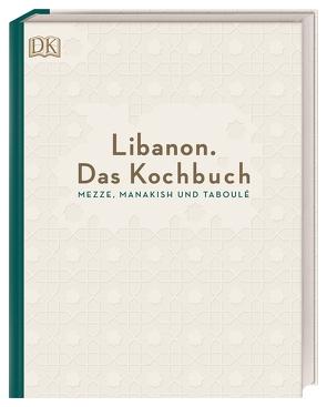 Libanon. Das Kochbuch von Asseily,  Liza, Asseily,  Ziad
