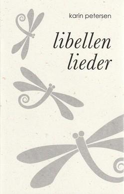 Libellenlieder von Petersen,  Karin