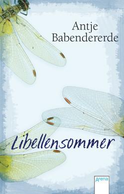 Libellensommer von Babendererde,  Antje