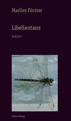 Libellentanz von Förster,  Marlies