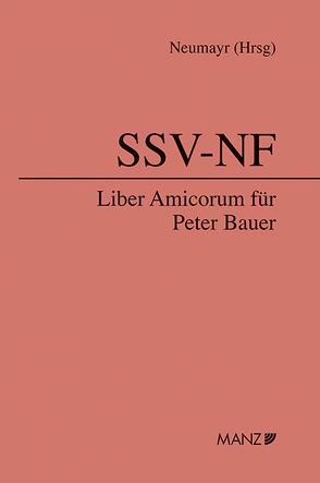 Liber Amicorum für Peter Bauer von Neumayr,  Matthias
