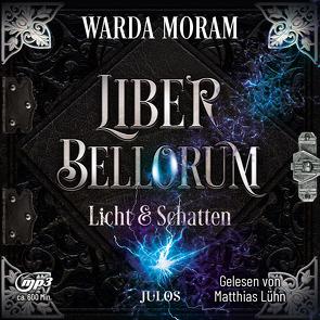 Liber Bellorum. Band II – Hörbuch von Lühn,  Matthias, Moram,  Warda