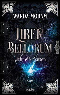 Liber Bellorum. Band II von Moram,  Warda