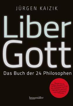 Liber Gott von Kaizik,  Jürgen